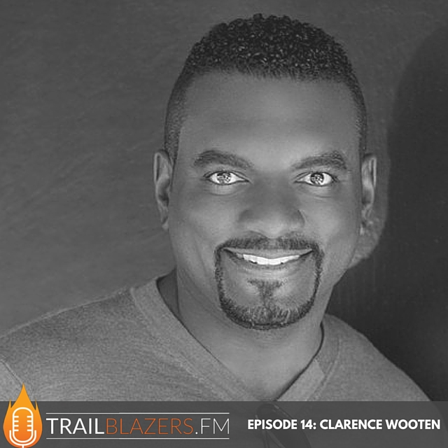 TB 14: Clarence Wooten: Founder and CEO, VentureFund.io & Chairman, Progressly