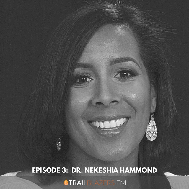 TB 03: Building and Growing A Successful Psychology Practice with Dr. Nekeshia Hammond