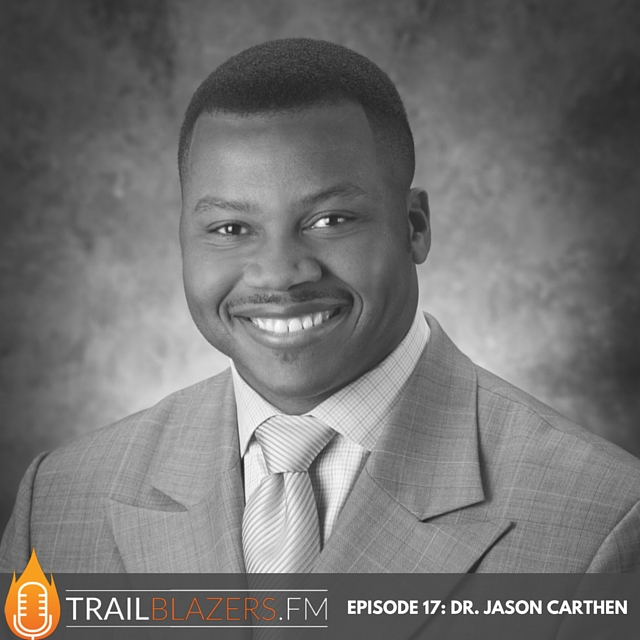 TB 17: Living Your Life with Passionate Intention with Former NFL Linebacker Dr. Jason Carthen