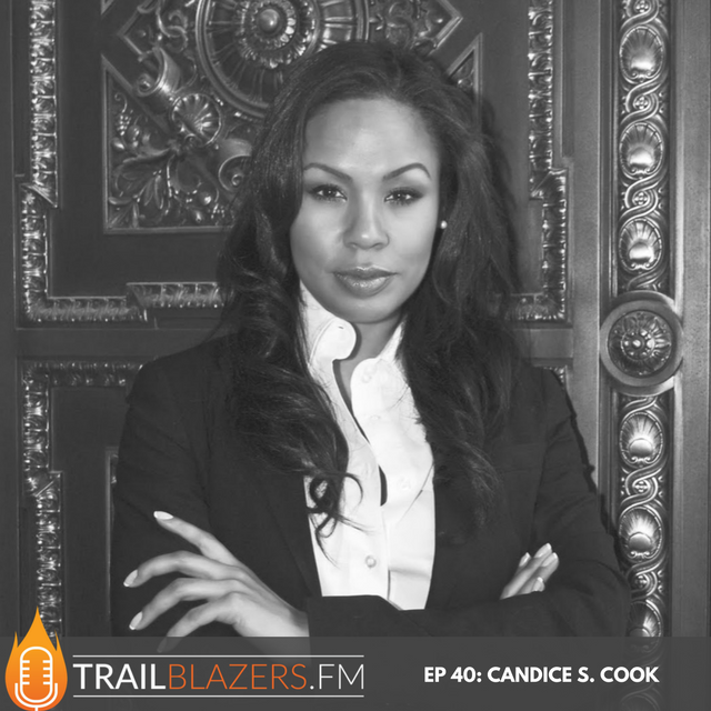 TB 40: Discover How Candice S. Cook Built and Grew A Successful Law Firm with a New Approach