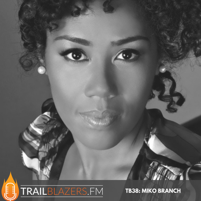 TB 38: Best Selling Author and Award Winning CEO Miko Branch Shares Wisdom on Building & Growing Her Successful Hair Care Brand