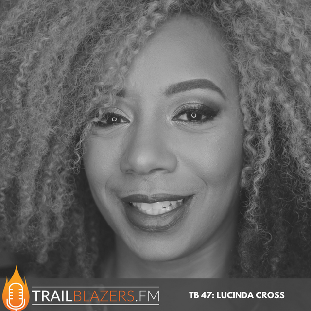 TB 47: Lucinda Cross Shares Practical Steps to Activate Your Vision