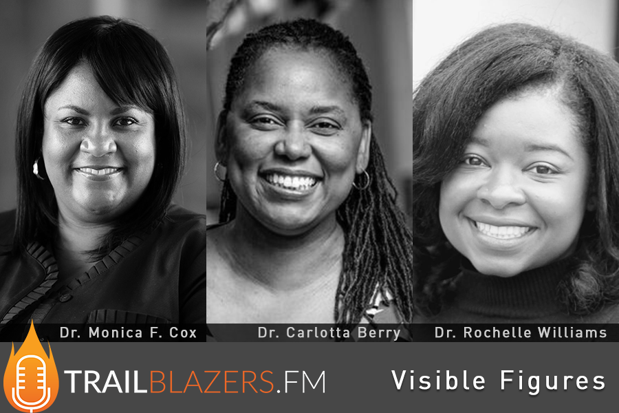 TB 57: Three Black STEM Women with PhDs discuss the movie Hidden Figures and How To Become More Visible