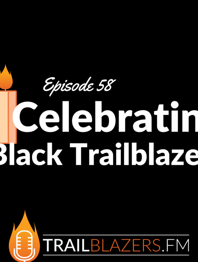 TB 58: The 1st Year's Bold, Black and Trailblazing Professionals, Creatives & Entrepreneurs