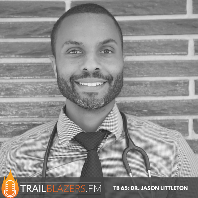 TB 65: Dr. Jason Littleton on Living Long and Energized to Accomplish the Plan For Your Life