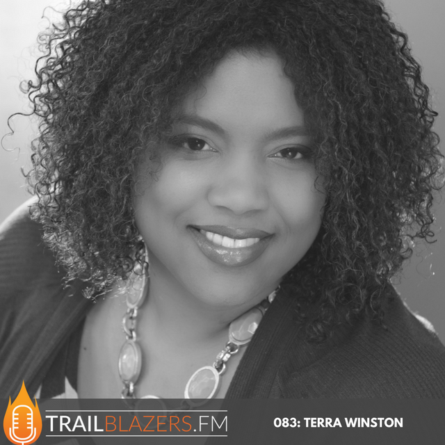 083: Common Mistakes That Derail Good People from Reaching Their Full Trailblazer Potential with Terra Winston