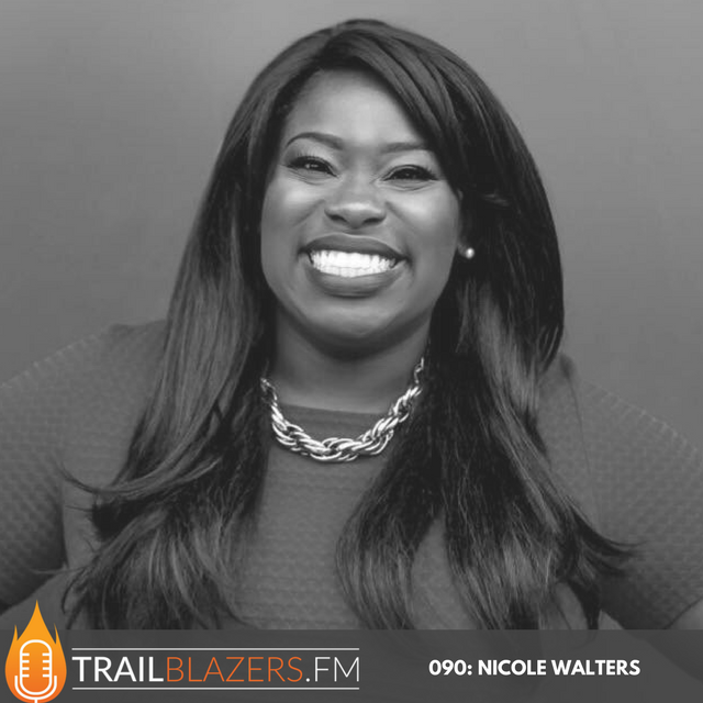 090: Discover the 3 Critical Steps to Achieving Your Goal of Full-Time Entrepreneurship with Nicole Walters