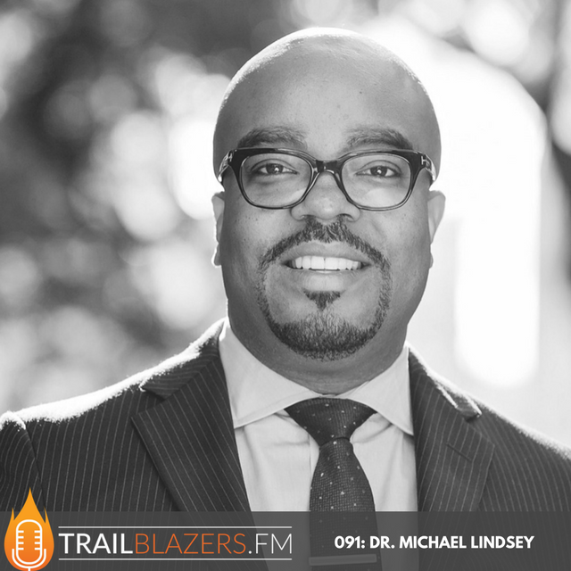091: If you can't talk about something, it is out of control: Conversations about our mental health with Dr. Michael Lindsey