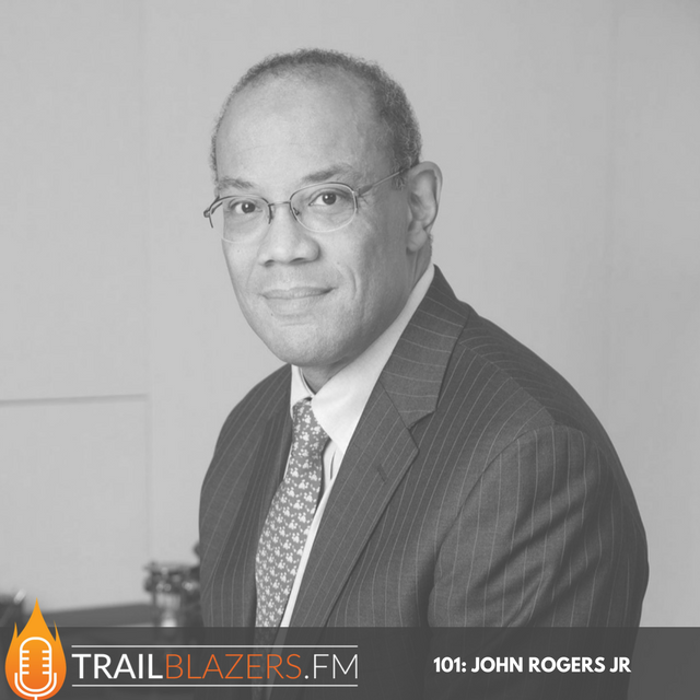 John W. Rogers Jr.: The New Rules To Building Generational Wealth