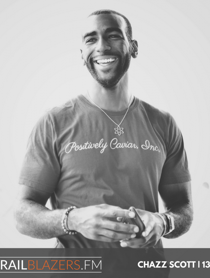 Chazz Scott: Obtaining Mental Resilience by Intentional Positive Thinking | 135